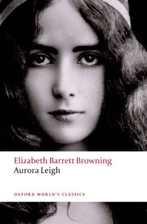 aurora leigh Retrospective theses and dissertations 1995 exploration of female relationships in elizabeth barrett browning's aurora leigh amy suzanne ross iowa state university.