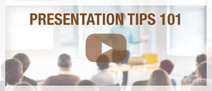 Presentation Tips 101 (Video)